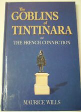 Sth Aust: GOBLINS OF TINTINARA  by MAURICE WILLS  H/c History Book