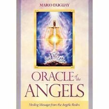 Oracle of the Angels: Healing Messages from the Angelic Realm by Mario Duguay (Mixed media product, 2014)