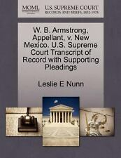 W. B. Armstrong, Appellant, V. New Mexico. U. S. Supreme Court Transcript of...