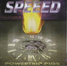 """SPEEED """"Powertrip pigs"""" (CD) 1999"""