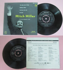LP 45 7''MITCH MILLER ORCHESTRA The yellow rose of texas Blackberry no*cd mc dvd