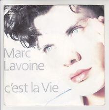 """Marc LAVOINE Vinyle 45T SP 7"""" C'EST LA VIE - LE POIDS DE TA PEINE - AVREP 872976"""