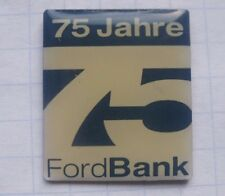 FORD BANK 75 JAHRE ................... Auto Pin (161a)