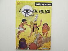 PAPYRUS T18 EO1995 TBE L'OEIL DE RE EDITION ORIGINALE