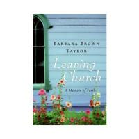 Leaving Church by Barbara Brown Taylor (author)