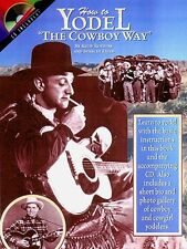 How to Yodel the Cowboy Way Vocal Book and CD NEW 000000207