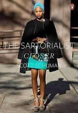The Sartorialist: Closer-Women by Scott Schuman (Paperback / softback)
