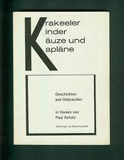 Krakeeler Kinder Käuze und Kapläne Geschichten aus Ostpreußen Paul Scholz 1980