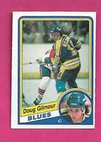 1984-85 OPC # 185 BLUES DOUG GILMOUR  ROOKIE VG+ CARD (INV# D1645)