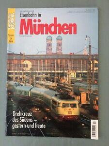 EISENBAHN JOURNAL Sonder-Ausgabe 2/2013, Eisenbahn in München