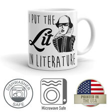 I Put the Lit in Literature Teacher 11oz Coffee Mug Dishwasher Microwave Safe