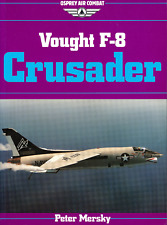 Vought F-8 Crusader (Osprey Air Combat) - New Copy
