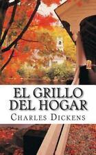 El Grillo Del Hogar by Charles Dickens (2014, Paperback)