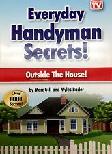 Everyday Handyman Secrets Outside The House Marc Gill Myles Bader As Seen On Tv
