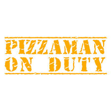 Pizzaman On Duty Pizza Delivery Funny Car Van Bumper Decal Sticker Gold Yellow