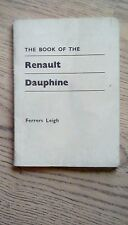 The Book of the Renault Dauphine, Including the Gordini and Floride Model 1966