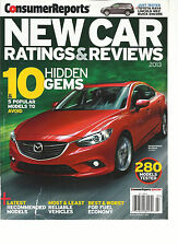 CONSUMER REPORTS,  NEW CAR RATINGS & REVIEWS 2013(10 & 5 POPULAR MODELS TO AVOID