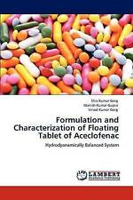 Formulation and Characterization of Floating Tablet of Aceclofenac: Hydrodyanami