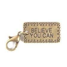 BELIEVE YOU CAN charm dangle, clip. Great on Lenny and Eva. antique bronze