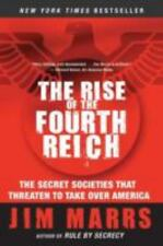 The Rise of the Fourth Reich: The Secret Societies That Threaten to Take Over A