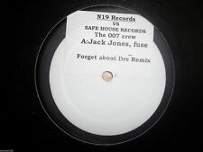 "THE 007 CREW - FORGET ABOUT DRE REMIX 12"" RECORD - SAFE HOUSE RECORDS - SH 002"