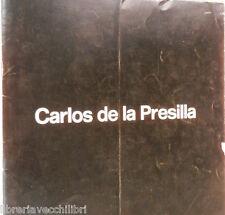 CARLOS DE LA PRESILLA 1970 Spagnolo Arte Artista Opere Catalogo Artistico di e