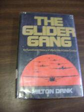 The Glider Gang: An Eyewitness History of World War II Glider Combat by...