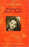 The Journals Of Rachel Scott A Journey Of Faith At Columbine High by Beth Nimmo