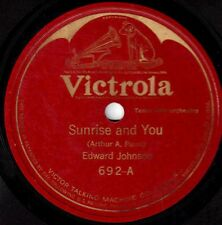 "EDWARD JOHNSON! - ""SUNRISE AND YOU"" B/W ""LASSIE O' MINE"" VICTROLA-692 VICTOR VG+"