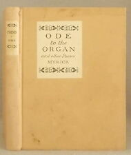 ODE TO THE ORGAN AND OTHER POEMS BY MOTHER AND SON Lucy & Herbert Myrick SIGNED