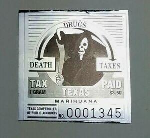 Texas ☆ MARIHUANA 1 GRAM Tax Paid Stamp Drugs Death Taxes Grim Reaper Marijuana