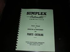 Simplex Automatic & Sportsman Owners Manual of Operation & Maintenance & Parts
