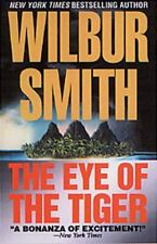 The Eye of the Tiger by Wilbur Smith (2001, Mass Market)