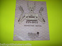 Williams PINBOT Original Pinball Machine INSTRUCTION SERVICE MANUAL NOT COMPLETE