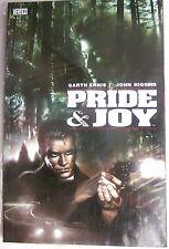 Pride and Joy by Garth Ennis & John Higgins 2004, TPB DC Vertigo (New, 9.4+)