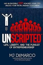 UNSCRIPTED: Life, Liberty, and the Pursuit of Entrepreneurship, MJ DeMarco, Good