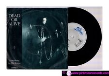 """DEAD OR ALIVE SOMETHING IN MY HOUSE + D.J. HIT THAT BUTTON 1986 EPIC 7""""45 RPM"""