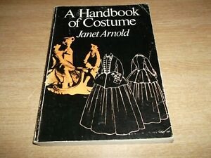 Book. A Handbook of Costume. Janet Arnold Fashion Bibliography Dressmaking Stage