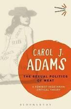 Sexual Politics of Meat; Paperback Book; Adams Carol J., 9781501312830