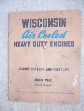 1950s Wisconsin Heavy Duty 4 Cylinder Engine Vg4D Manual Parts List L