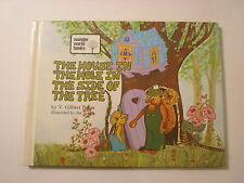 The House in the Hole in the Side of the Tree, V Gilbert Beers, Jan Jones, 1973