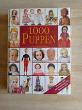 Buch: 1000 Puppen / Klassiker und Sammlerstücke von 1800 bis 1974 * Bildband *