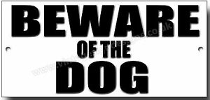 BEWARE OF THE DOG METAL SIGN,DOG BREEDS,SECURITY,WARNING SIGN
