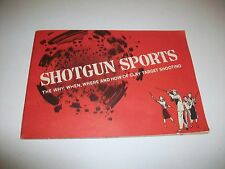1957 Shotgun Sports Why When Where How of Clay Target Shooting Booklet