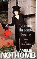 Le crime du comte Neville de Amélie Nothomb | Livre | état bon