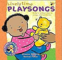 Livelytime Playsongs : Baby's Active Day in Songs and Pictures-ExLibrary