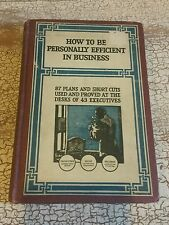 1915, How To Be Personally Efficient In Business,  A. W. Shaw Company EUC