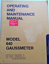 Bell 640 GaussMeter Operating & Maintenance Manual w/Schematics P/N UN-01-006