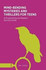 Mind-Bending Mysteries and Thrillers for Teens : A Programming and Readers'...