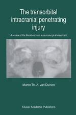 The Transorbital Intracranial Penetrating Injury : A Review of the Literature...